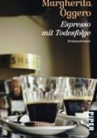 Espresso mit Todesfolge