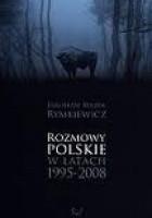 Rozmowy polskie w latach 1995-2008