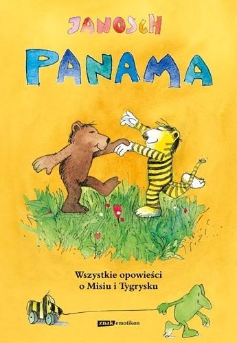 Okładka książki Panama. Wszystkie opowieści o Misiu i Tygrysku