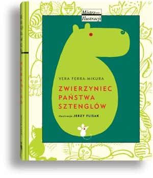 Okładka książki Zwierzyniec państwa Sztenglów