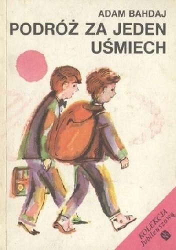 Okładka książki Podróż za jeden uśmiech
