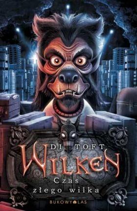 Okładka książki Wilken. Czas złego wilka