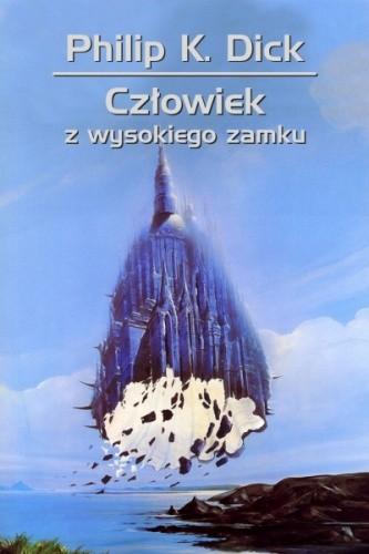 Okładka książki Człowiek z Wysokiego Zamku