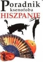 Poradnik ksenofoba - Hiszpanie