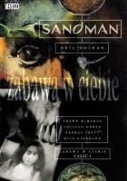 Sandman: Zabawa w ciebie, cz. 1