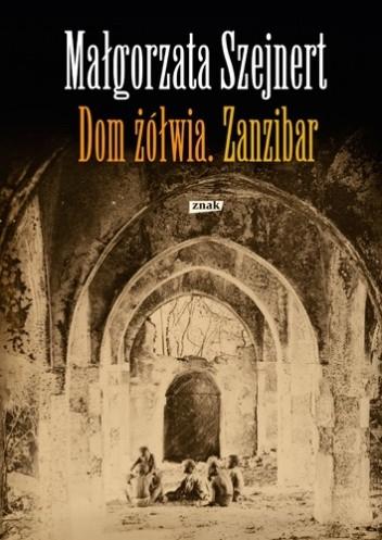 Okładka książki Dom żółwia. Zanzibar