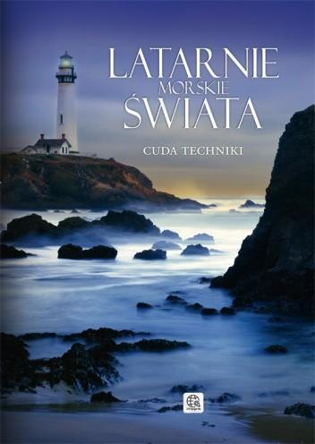 Okładka książki Latarnie morskie świata