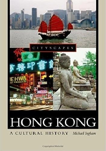 Okładka książki Hong Kong. A cultural history