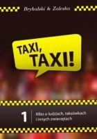 Taxi, Taxi! t.1, albo o ludziach, taksówkach i innych zwierzętach