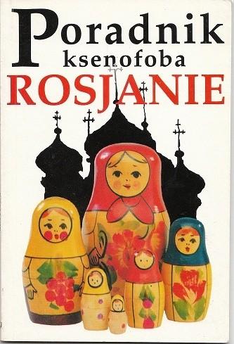 Okładka książki Poradnik ksenofoba - Rosjanie
