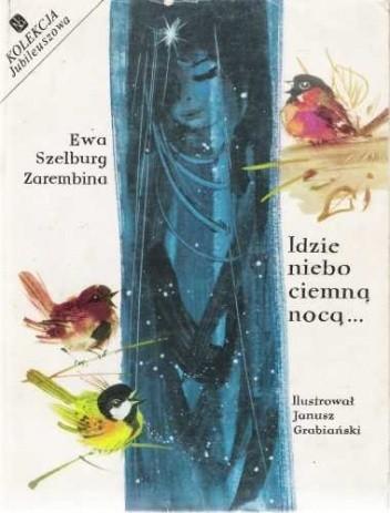 Okładka książki Idzie niebo ciemną nocą...