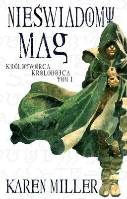 Okładka książki Nieświadomy mag