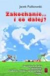Okładka książki Zakochanie... i co dalej?