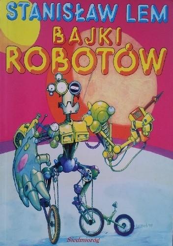 Okładka książki Bajki robotów