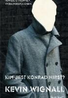 Kim jest Konrad Hirst?