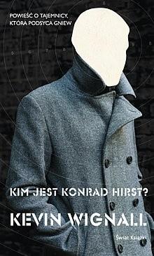 Okładka książki Kim jest Konrad Hirst?