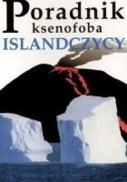 Poradnik ksenofoba - Islandczycy