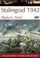 Stalingrad 1942: Klęska 6. Armii