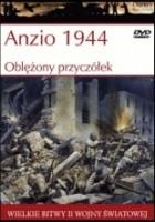 Anzio 1944: Oblężony przyczółek