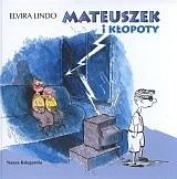Okładka książki Mateuszek i kłopoty