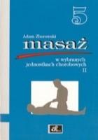 Masaż w wybranych jednostkach chorobowych cz. II