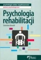 Okładka książki Psychologia rehabilitacji