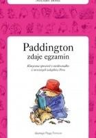 Paddington zdaje egzamin