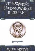 Starożytność. Średniowiecze. Renesans
