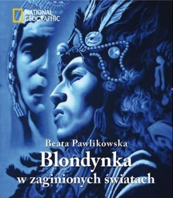Okładka książki Blondynka w zaginionych światach