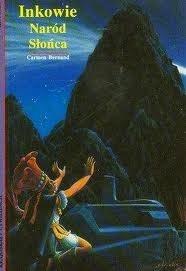 Okładka książki Inkowie. Naród Słońca