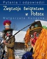Okładka książki Zwyczaje Świąteczne w Polsce. Pytania i Odpowiedzi