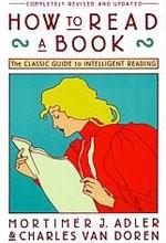 Okładka książki How to Read a Book: The Classic Guide to Intelligent Reading
