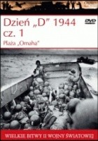 "Dzień ""D"" 1944 cz.1 Plaża ""Omaha"""