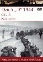"Dzień ""D"" 1944 cz.3 Plaża ""Sword"""