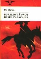 Burzliwy żywot Baska Zalacaina