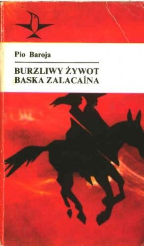 Okładka książki Burzliwy żywot Baska Zalacaina