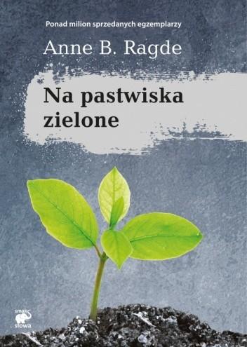 Okładka książki Na pastwiska zielone