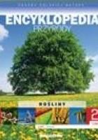 Skarby Polskiej Natury - Encyklopedia przyrody (Rośliny - Lasy; drzewa )