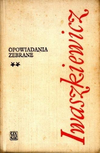 Okładka książki Opowiadania zebrane. T. 2