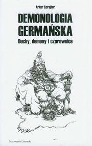 Okładka książki Demonologia germańska. Duchy, demony i czarownice