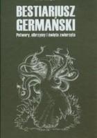 Bestiariusz germański: Olbrzymy, potwory i święte zwierzęta