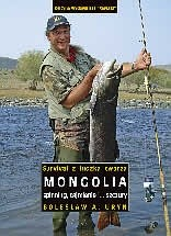 Okładka książki Mongolia - spinning, tajmienie i... szczury