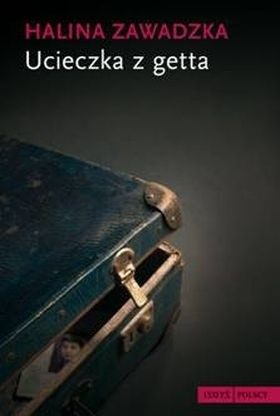 Okładka książki Ucieczka z getta