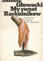 My sweet Raskolnikow