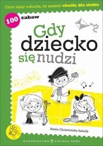 Okładka książki Gdy dziecko się nudzi