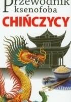 Przewodnik ksenofoba. Chińczycy