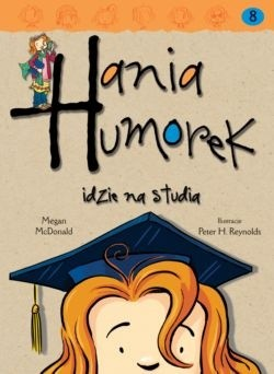 Okładka książki Hania Humorek idzie na studia