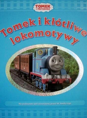 Okładka książki Tomek i kłótliwe lokomotywy. Tomek i przyjaciele
