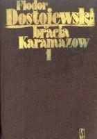 Bracia Karamazow. Tom 1-2