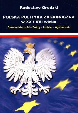 Okładka książki Polska polityka zagraniczna w XX i XXI wieku